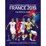 预订 Fifa Women's World Cup France 2019: The Official Book [I