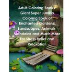 预订 Adult Coloring Books: Giant Super Jumbo Coloring Book of