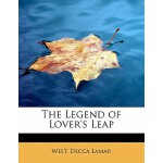 预订 The Legend of Lover's Leap [ISBN:9781241274849]