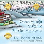 预订 Queen Vernita Visits the Blue Ice Mountains [ISBN:978143
