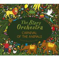 英文原版 交响乐团发声书:圣桑动物狂欢节 音乐故事 有声绘本 The Story Orchestra: Carnival