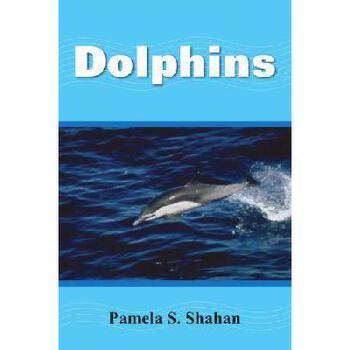 【预订】Dolphins9781420810561 美国库房发货,通常付款后3-5周到货!