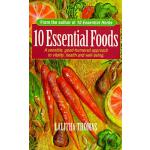 预订 10 Essential Foods: A Sensible, Good-Humored Approach to