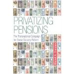 预订 Privatizing Pensions: The Transnational Campaign for Soc