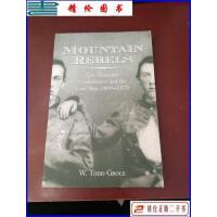 【二手9成新】Mountain Rebels: East Tennessee Confederates 18