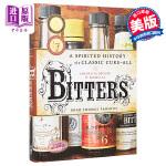 英文原版 Bitters: A Spirited History of a Classic Cure-All,Cure