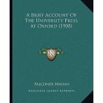 预订 A Brief Account of the University Press at Oxford (1908)