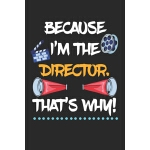 预订 Because I'm The Director That's Why!: Theater Direktor N