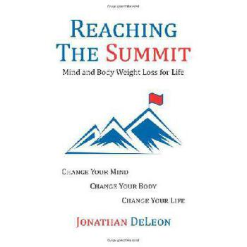 【预订】Reaching the Summit: Mind and Body Weight Loss for Life 9781452586144 美国库房发货,通常付款后3-5周到货!
