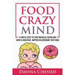 预订 Food Crazy Mind: 5 Simple Steps to Stop Mindless Eating