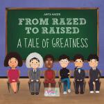 预订 From razed to raised [ISBN:9781537119519]