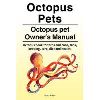 预订 Octopus Pets. Octopus pet Owner's Manual. Octopus book f