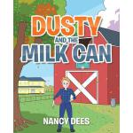 预订 Dusty and the Milk Can [ISBN:9781644167120]