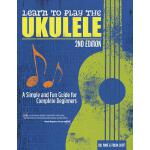 预订 Learn to Play the Ukulele, 2nd Ed: A Simple and Fun Guid