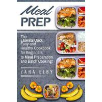 预订 Meal Prep: The Essential Quick, Easy and Healthy Cookboo