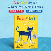 #小豆豆英文童书 Pete the Cat I Love My White Shoes 皮特猫 我爱我的白鞋子 吴敏兰