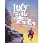 预订 Lucy Fell Down the Mountain [ISBN:9780374306083]