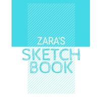 【预订】Zara's Sketchbook: Personalized blue sketchbook with na