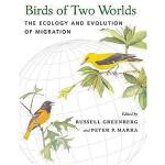 预订 Birds of Two Worlds: The Ecology and Evolution of Migrat