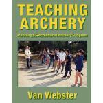 【预订】Teaching Archery: Running a Recreational Archery Instru