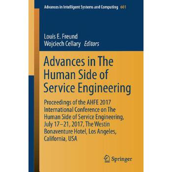 预订 Advances in the Human Side of Service Engineering: Proceedings of the Ah [ISBN:9783319604855] 美国发货无法退货 约五到八周到货