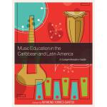 预订 Music Education in the Caribbean and Latin America: A Co