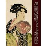 【预订】The Complete Woodblock Prints of Kitagawa Utamaro: A De