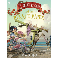 预订 The Jolley-Rogers and the Pirate Piper [ISBN:97815362123
