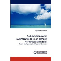 预订 Submersions and Submanifolds in an Almost Hermitian Mani