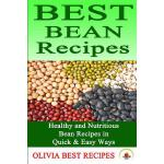 预订 Best Bean Recipes: Healthy and Delicious Bean Recipes in