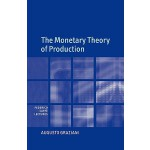预订 The Monetary Theory of Production [ISBN:9780521812115]