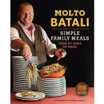 预订 Molto Batali: Simple Family Meals from My Home to Yours