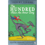 The Hundred-Mile-an-Hour Dog (Puffin Modern Classics) 每小时一百里的狗 9780141329710