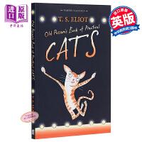 【中商原版】老负鼠的猫经 英文原版 Old Possum's Book of Practical Cats
