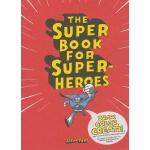 【预订】The Super Book for Super Heroes