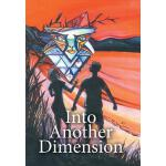 预订 Into Another Dimension [ISBN:9781499099348]