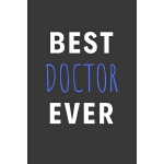 预订 Best Doctor Ever: Inspirational Motivational Funny Gag N