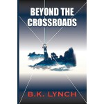 【预订】Beyond the Crossroads