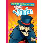 预订 How to Outsmart an Evil Villain [ISBN:9781644660607]