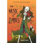 预订 The Music of Zombies [ISBN:9780763659301]