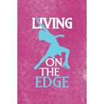 预订 Living On The Edge: All Purpose 6x9 Blank Lined Notebook
