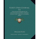 预订 Kidd's Own Journal V1: For Intercommunication Son Natura