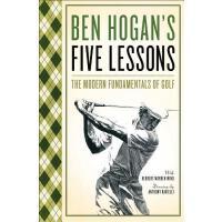英文原版 本・霍根的五堂课:现代高尔夫基本要素 Ben Hogan's Five Lessons: The Modern
