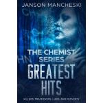 预订 The Chemist Series - Greatest Hits: Killers, Traffickers