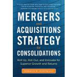 预订 Mergers and Acquisitions Strategy for Consolidations: Ro