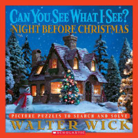 Can You See What I See?: The Night Before Christmas 眼力大考验系列