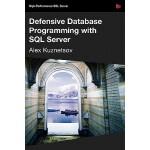 【预订】Defensive Database Programming with SQL Server