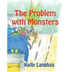 预订 The Problem with Monsters [ISBN:9781615000456]