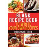 预订 Blank Recipe Book: To Write Your Own Recipes [ISBN:97815