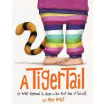 预订 A Tiger Tail: (or What Happened to Anya on Her First Day